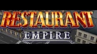 Restaurant Empire Gameplay Commentary Part 1 No Campaign Here