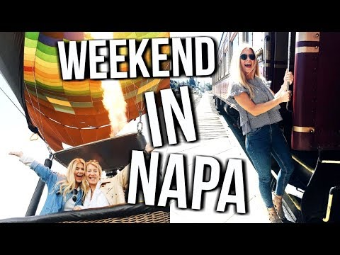 Weekend in My Life: Napa Valley