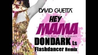 David Guetta & Nicki Minaj-Hey Mama (DONDARK Ls Flashdancer RMX 2015) (BOOTLEG ) Mp3
