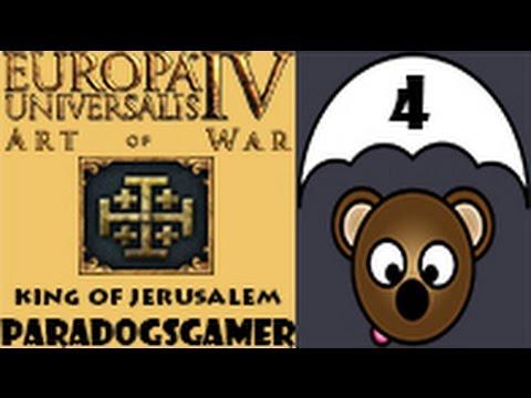 Europa Universalis IV Art of War - King of Jerusalem - Episode 04