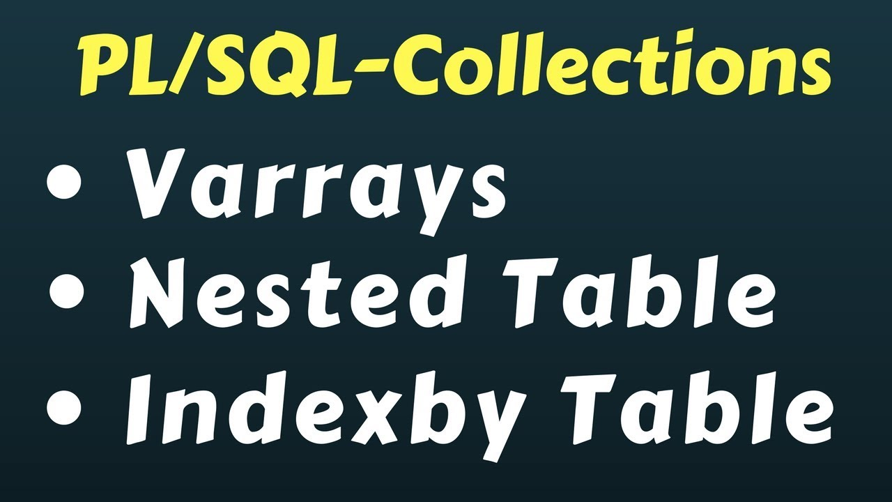 Collections in oracle plsql youtube collections in oracle plsql baditri Choice Image