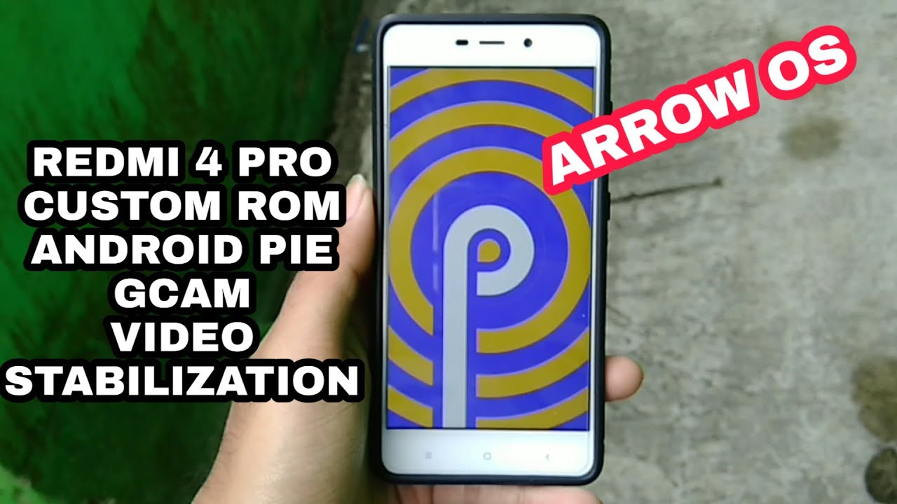 [STABLE] Android Pie for Redmi 4 Pro/prime ARROW OS review showcase 2018