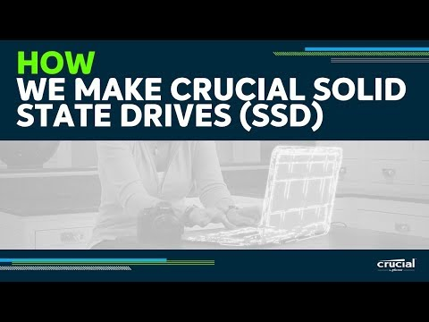 How we make Crucial solid state drives (SSD)