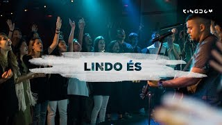 Lindo És - Kingdom Movement | Felipe Santos