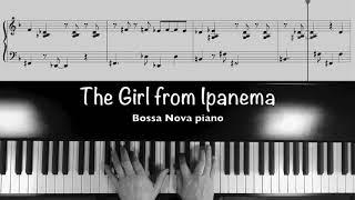 Bossa Nova Piano【The Girl from Ipanema】