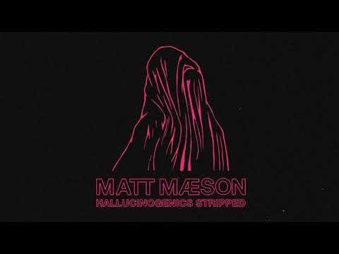Matt Maeson - Hallucinogenics (Stripped)