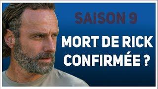 The Walking Dead : Infos SAISON 9 - Mort de Rick CONFIRMÉE ? (Spoilers & Théories)