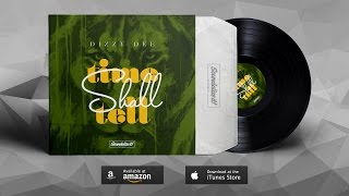 Dizzy Dee - Time Shall Tell (Soundalize it! Records)