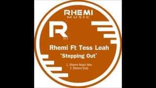 Rhemi Ft Tess Leah - Stepping Out (Dub Mix)