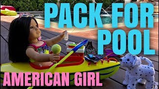Packing American Girl Doll For Pool Trip