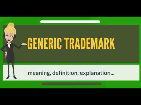 What is GENERIC TRADEMARK? What does GENERIC TRADEMARK mean? GENERIC TRADEMARK meaning