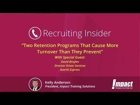 Recruiting Insider #8 - Two Retention Programs that Cause More Turnover Than They Prevent