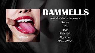 RAMMELLS「take the sensor」トレーラー映像