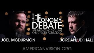 The Theonomy Debate | Joel McDurmon vs. Jordan Hall