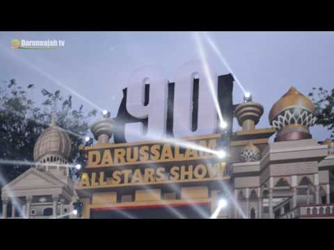 DASS - Darussalam Allstars Show - 90 TAHUN GONTOR (Liputan Darunnajahtv)