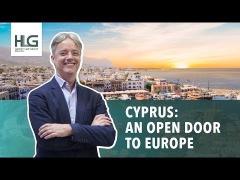 HARVEY LAW GROUP: CYPRUS A REAL ESTATE INVESTMENT AND AN OPEN DOOR  TO EUROPE