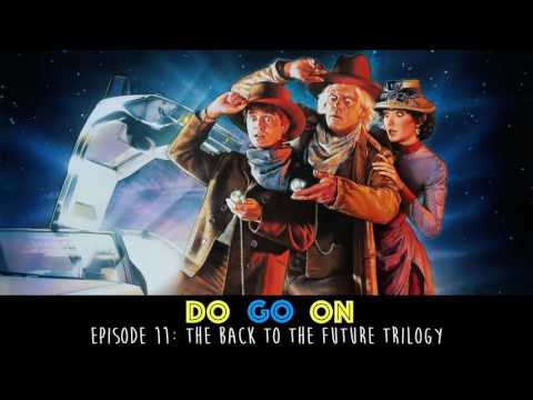 Back To The Future - Do Go On Comedy Podcast (ep 11)