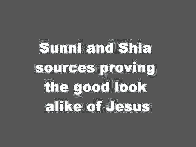 sunni and shia sources-look alike of jesus(dua) Travel Video