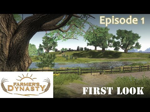 Farmer's Dynasty - Episode 1 - FIRST LOOK