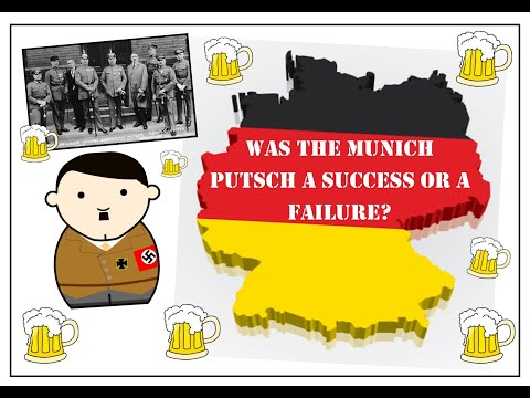 an introduction to the success and failure of the munich putsch was the munich putsch of 1923 a success i believe the munich putsch was a failure for many reasons firstly, hitler did not achieve all of his aims, when he.