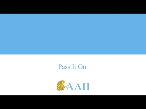 Pass it On Alpha Delta Pi Song