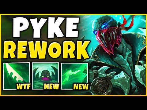 *NEW REWORK* PYKE IS NOW A POKE CHAMPION RIOT MESSED UP - League of Legends