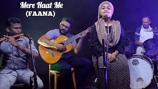 Mere Haat Me (FANNA) Cover By Yumna Ajin | HD VIDEO