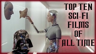 Top 10 Science Fiction Films of All Time (MY EYES ONLY)