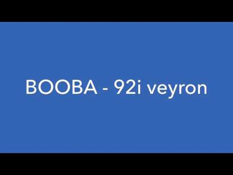 BOOBA - 92i Veyron { Parole }