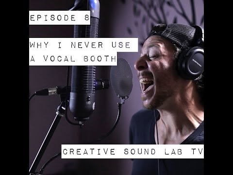 Why I Record Vocals Without a Vocal Booth