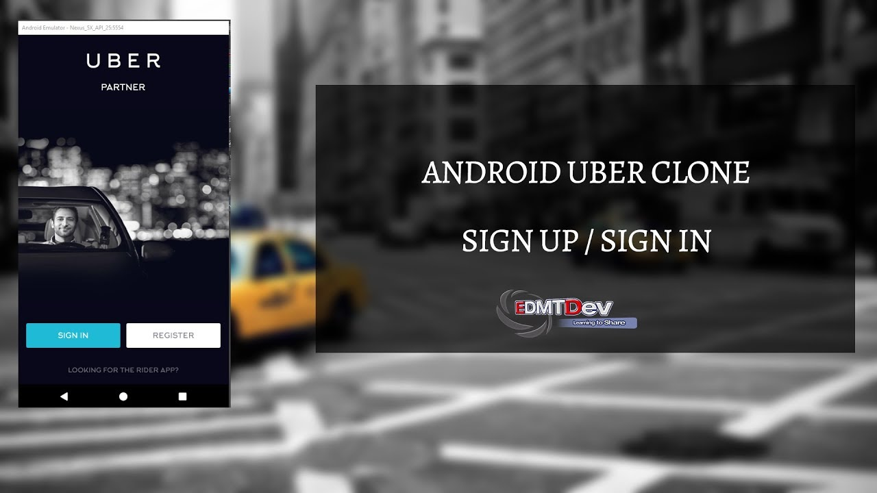 Android Uber Clone - Part 1 : Sign Up / Sign In