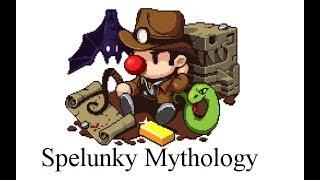 Spelunky Mythology