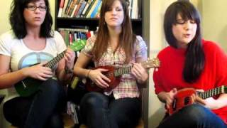 Video 10: FAT BOTTOMED GIRLS by QUEEN (Ukulele Cover by The Fruity Ukuladies)