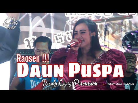 DAUN PUSPA RAOSEN !!!    RUSDY OYAG PERCUSSION