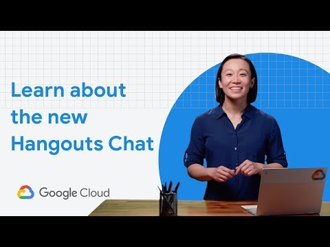 Learn About The New Hangouts Chat