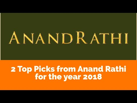 2 Top Picks from Anand Rathi for the year 2018