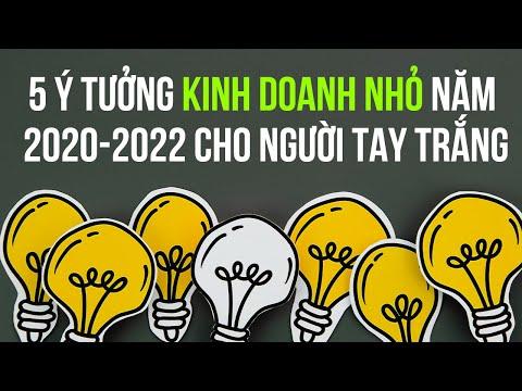 5 ý tưởng kinh doanh nhỏ năm 2020-2022 cho người tay trắng