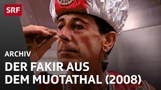Der Fakir aus dem Muotathal (2008) | Kurioses vom Land | SRF Archiv