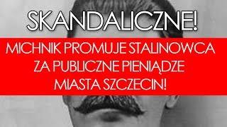 Michnik promuje piewcę Stalina! Za publiczne pieniądze!