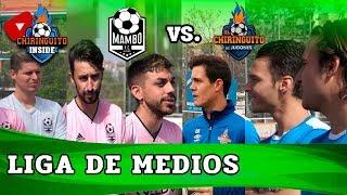EL CHIRINGUITO VS. MAMBO FC | LIGA DE MEDIOS | Jornada 2 Fase Grupos | Chiringuito Inside