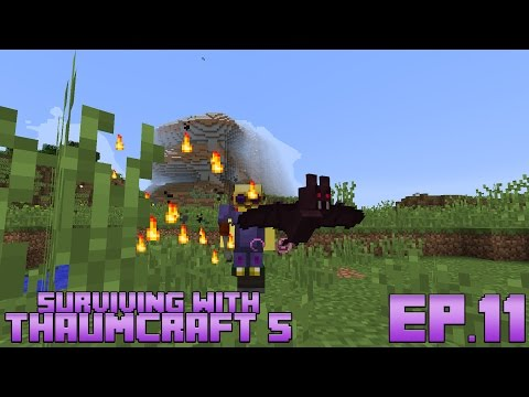 Surviving With Thaumcraft 5 :: Ep.11 - Focal Manipulator And Vampire Bat Wand Focus