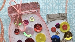 "Whimsy "" Sequin Mason Jar "" Thinking Of You Card Series 2014 - Handmade Card Making # 16"
