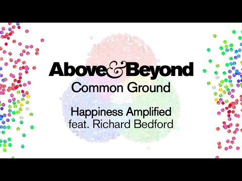 Above & Beyond feat Richard Bedford  Happiness Amplified