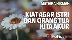 Kiat Agar Istri Dan Orang Tua Kita Akur - Ustadz Ahmad Zainuddin, Lc.