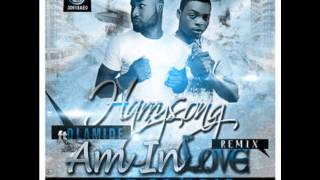 HarrySong Ft Olamide - Am In Love Remix (NEW 2013)