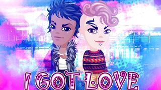 АВАТАРИЯ | КЛИП- I GOT LOVE