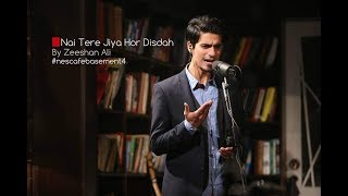 NESCAFE Basement, Episode 1, Tere Jiya Hor Disdah, Zeeshan Ali