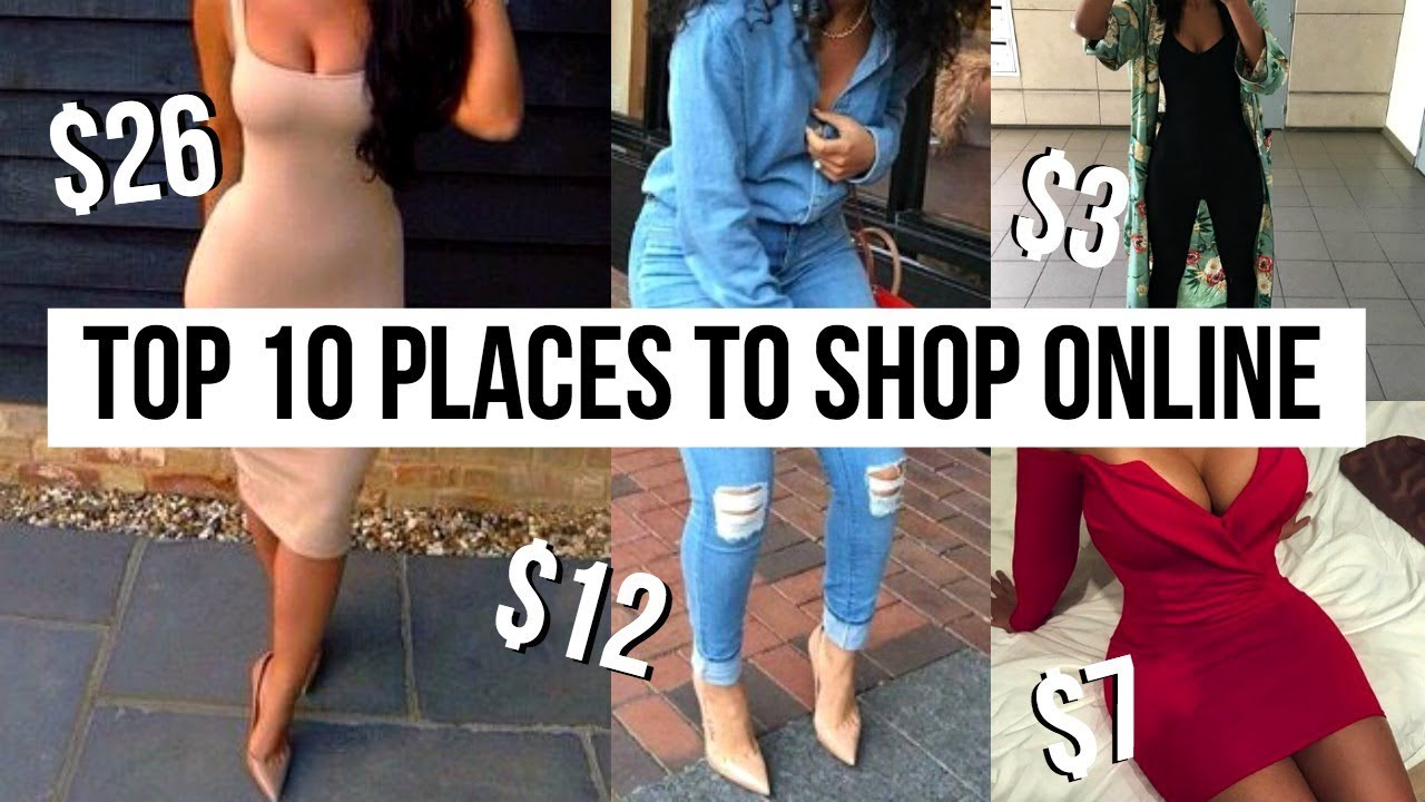 6883043f018 TOP 10 PLACES TO SHOP ONLINE