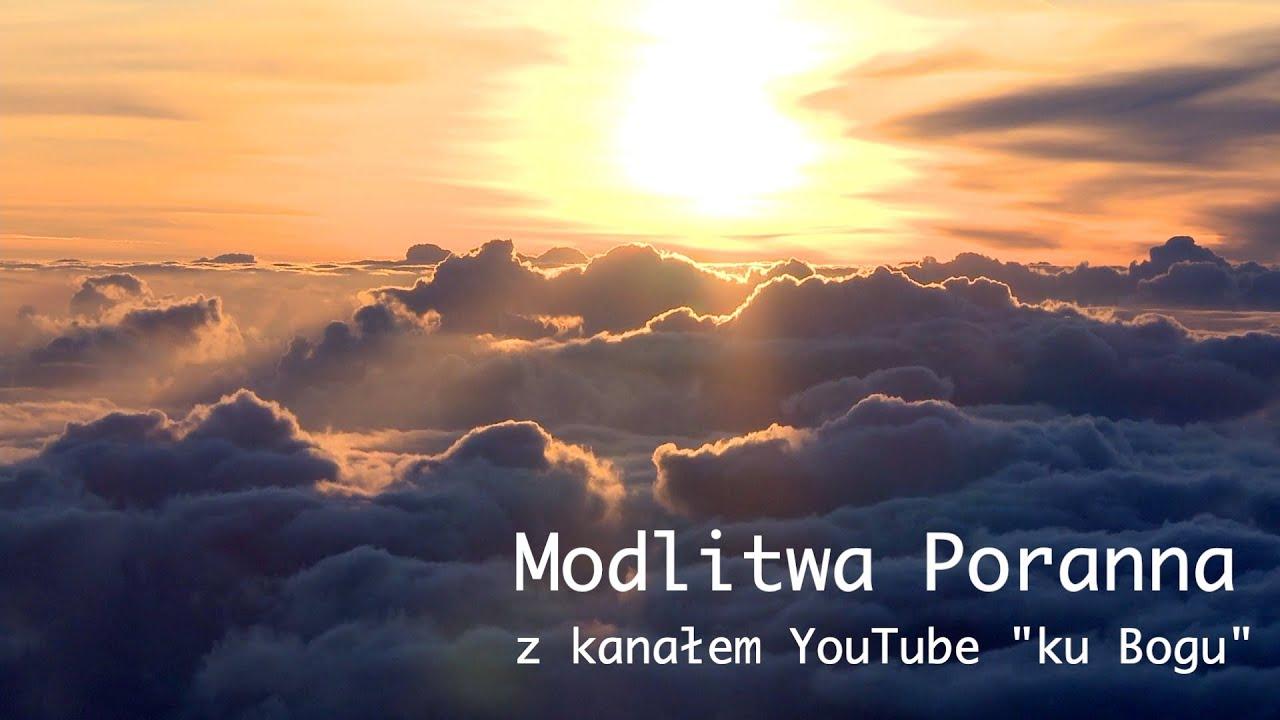 """Download Poranna modlitwa (w 5 minut) z kanałem """"ku Bogu""""."""
