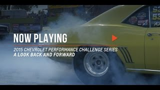 2015 Chevrolet Performance Challenge Series - A Look Back and Forward